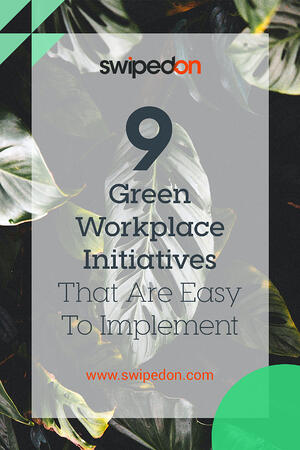 Pinterest: 9 Green Workplace Initiatives That Are Easy To Implement