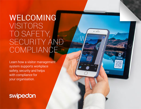 Welcoming visitors to safety, security and compliance